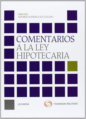 COMENTARIOS A LA LEY HIPOTECARIA