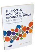 EL PROCESO MONITORIO AL ALCANCE DE TODOS. GUÍA PRÁCTICA