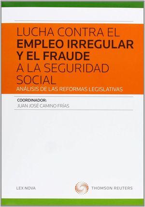 LUCHA CONTRA EL EMPLEO IRREGULAR Y EL FRAUDE A LA SEGURIDAD SOCIAL