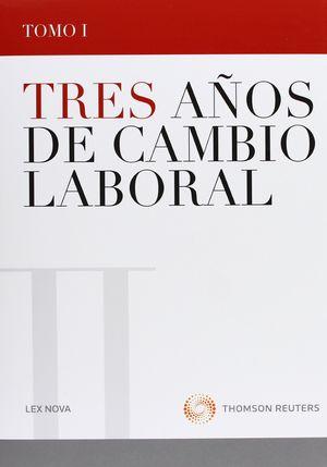 TRES AÑOS DE CAMBIO LABORAL