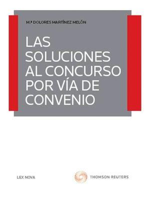 LAS SOLUCIONES AL CONCURSO POR VÍA DEL CONVENIO