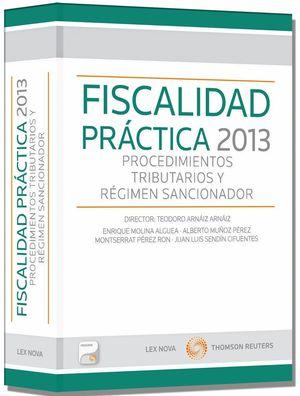 FISCALIDAD PRÁCTICA 2013: PROCEDIMIENTOS TRIBUTARIOS Y RÉGIMEN SANCIONADOR (PAPE
