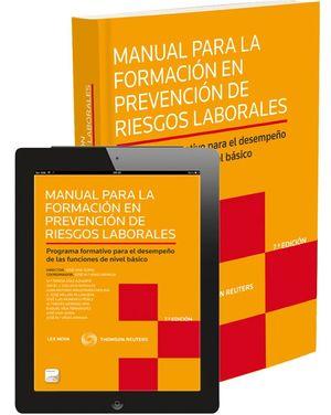MANUAL PARA LA FORMACIÓN EN PREVENCIÓN DE RIESGOS LABORALES (PAPEL+E-BOOK)