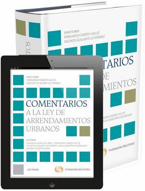 COMENTARIOS A LA LEY DE ARRENDAMIENTOS URBANOS (PAPEL+E-BOOK)