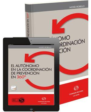 EL AUTÓNOMO EN LA COORDINACIÓN DE PREVENCIÓN EN 360º (PAPEL+E-BOOK)