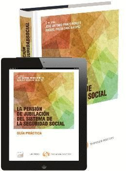 LA PENSIÓN DE JUBILACIÓN DEL SISTEMA DE LA SEGURIDAD SOCIAL (PAPEL + E-BOOK)