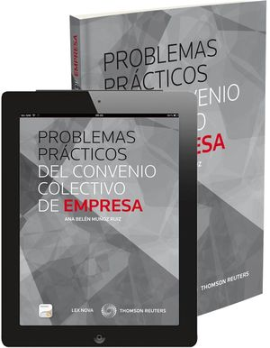 PROBLEMAS PRÁCTICAS DEL CONVENIO COLECTIVO DE EMPRESA (PAPEL+E-BOOK)