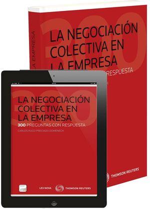 LA NEGOCIACIÓN COLECTIVA EN LA EMPRESA (PAPEL+E-BOOK)