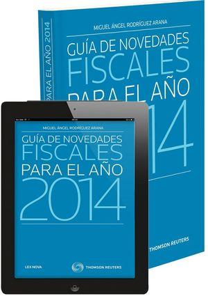 GUÍA DE NOVEDADES FISCALES PARA EL AÑO 2014 (PAPEL+E-BOOK)