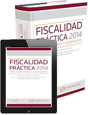 FISCALIDAD PRÁCTICA 2014: IRPF, PATRIMONIO Y SOCIEDADES (PAPEL + E-BOOK)