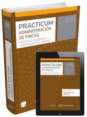 PRACTICUM ADMINISTRACIÓN DE FINCAS 2015 (PAPEL+E-BOOK)
