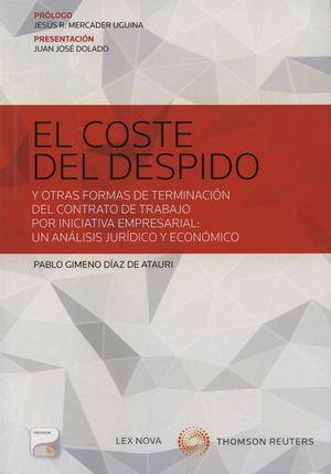 EL COSTE DEL DESPIDO. Y OTRAS FORMAS DE TERMINACION DEL CONTRATO
