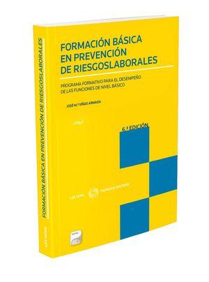 FORMACION BASICA EN PREVENCION DE RIESGOS LABORALES 6ª EDICION