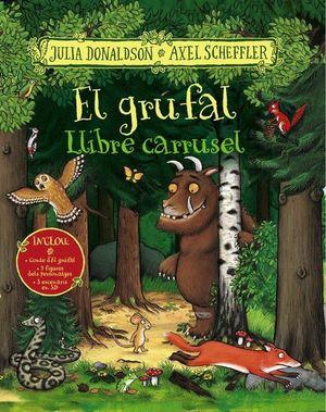 EL GRÚFAL. LLIBRE CARRUSEL (CATALA)