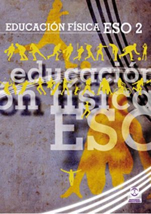 EDUCACIÓN FÍSCA ESO2. LIBRO DE TEXTO (COLOR)