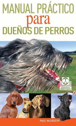 MANUAL PRACTICO PARA DUEÑOS DE PERROS