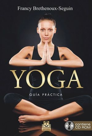YOGA GUIA PRACTICA +CD