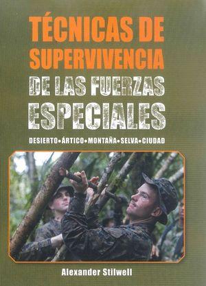 TECNICAS DE SUPERVIVENCIA DE LAS FUERZAS ESPECIALE