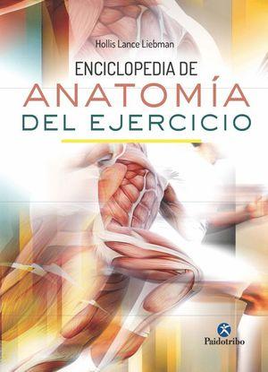 ENCICLOPEDIA DE ANATOMIA DEL EJERCICIO