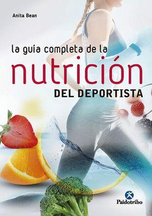LA GUIA COMPLETA DE LA NUTRICION DEL DEPORTISTA