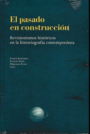 EL PASADO EN CONSTRUCCION