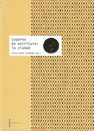 LUGARES DE ESCRITURA: LA CIUDAD