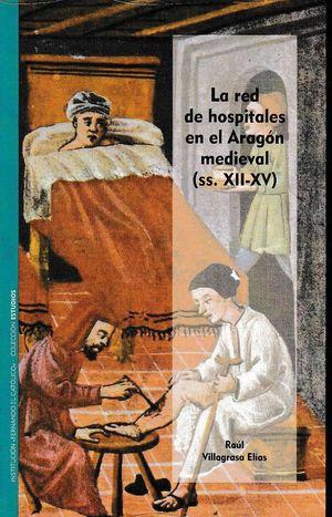 LA RED DE HOSPITALES EN EL ARAGON MEDIEVAL