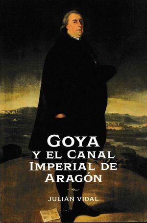 GOYA Y EL CANAL IMPERIAL DE ARAGÓN. ÉPOCA DE RAMON PIGNATELLI