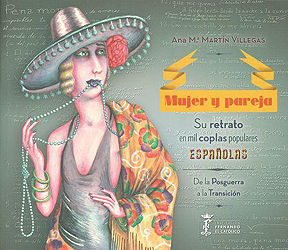 MUJER Y PAREJA. SU RETRATO EN MIL COPLAS POPULARES ESPAÑOLAS.