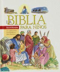 LA BIBLIA PARA NIÑOS ILUSTRADA