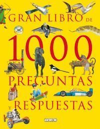 GRAN LIBRO DE 1000 PREGUNTAS Y RESPUESTAS