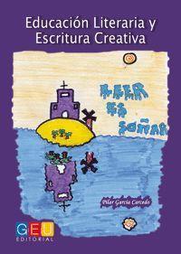 EDUCACIÓN LITERARIA Y ESCRITURA CREATIVA