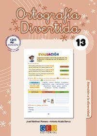 ORTOGRAFIA DIVERTIDA 13 2ªEDICION REVISADA Y ACTUALIZADA