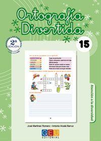 ORTOGRAFIA DIVERTIDA 15 (2ºED.)