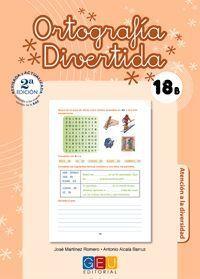 ORTOGRAFIA DIVERTIDA 18 B