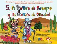 EL RATÓN DE CMAPO Y EL RATÓN DE CIUDAD