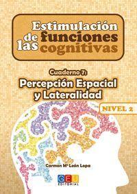 ESTIMULACIÓN DE LAS FUNCIONES COGNITIVAS NIVEL 2 PERCEPCIÓN ESPACIAL Y LATERALID