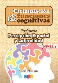 ESTIMULACIÓN DE LAS FUNCIONES COGNITIVAS NIVEL 1 PERCEPCIÓN ESPACIAL Y LATERALID
