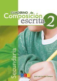 CUADERNO COMPOSICION ESCRITA 2 SECUNDARIA