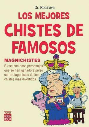 LOS MEJORES CHISTES DE FAMOSOS