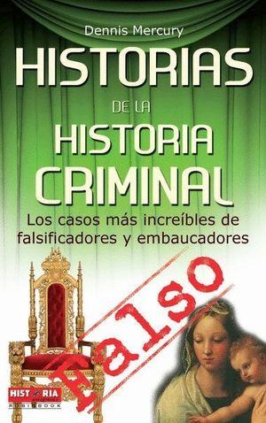 HISTORIAS DE LA HISTORIA CRIMINAL