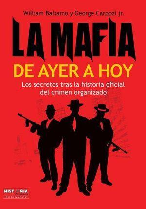 MAFIA DE AYER A HOY, LA