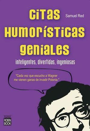 CITAS HUMORÍSTICAS GENIALES