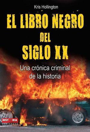 EL LIBRO NEGRO DEL SIGLO XX