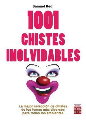 1001 CHISTES INOLVIDABLES