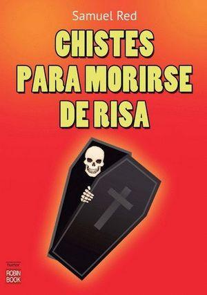 CHISTES PARA MORIRSE DE RISA