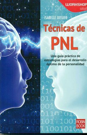TÉCNICAS DE PNL