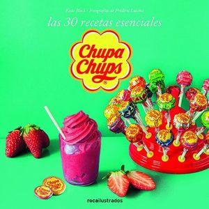 CHUPA CHUPS. 30 RECETAS ESENCIALES