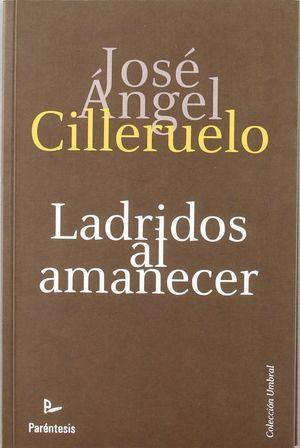 LADRIDOS AL AMANECER