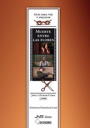 MUERTE ENTRE LAS FLORES. DE LOS HERMANOS COEN (1990)